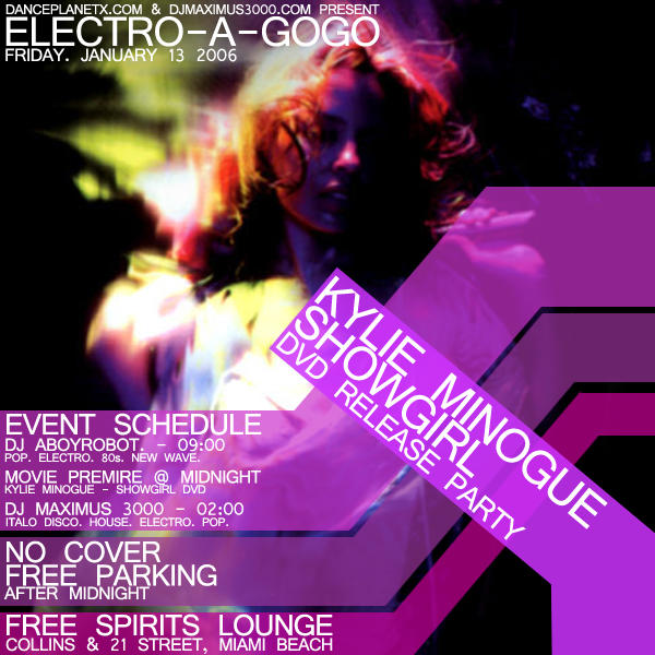 "EVENTS: DJ Maximus 3000 ""Electro-A-GoGo! presents: Kylie"