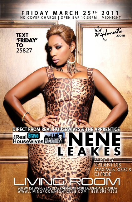 EVENTS: DJ/Producer Maximus 3000 U201cLiquid Fridays Presents NeNe Leakes Of  Real Housewives Of Atlantau201d @ Living Room Nightclub, Fort Lauderdale FL,  3 25 2011 Part 89
