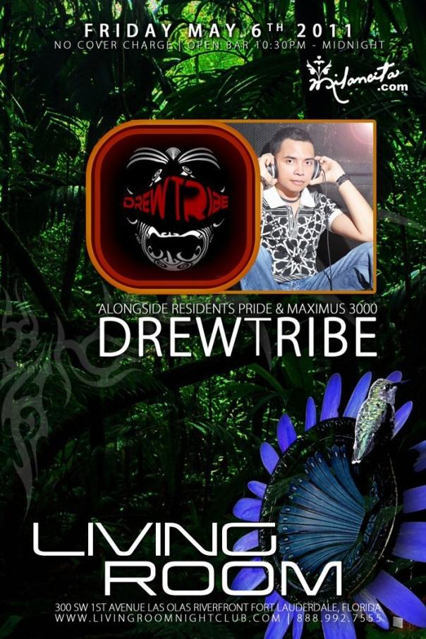 EVENTS DJ Producer Maximus 3000 Liquid Fridays Presents Guest Drew Tribe Living Room Nightclub Fort Laud FL 5 6 2011