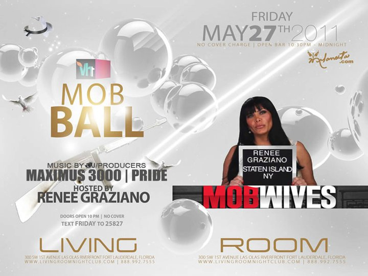 EVENTS: DJ/Producer Maximus 3000 U201cLiquid Fridays Presents Reneeu0027 Graziano  Mob Wives VH1u2033 @ Living Room Nightclub , Fort Lauderdale FL 5 27 11 Part 98