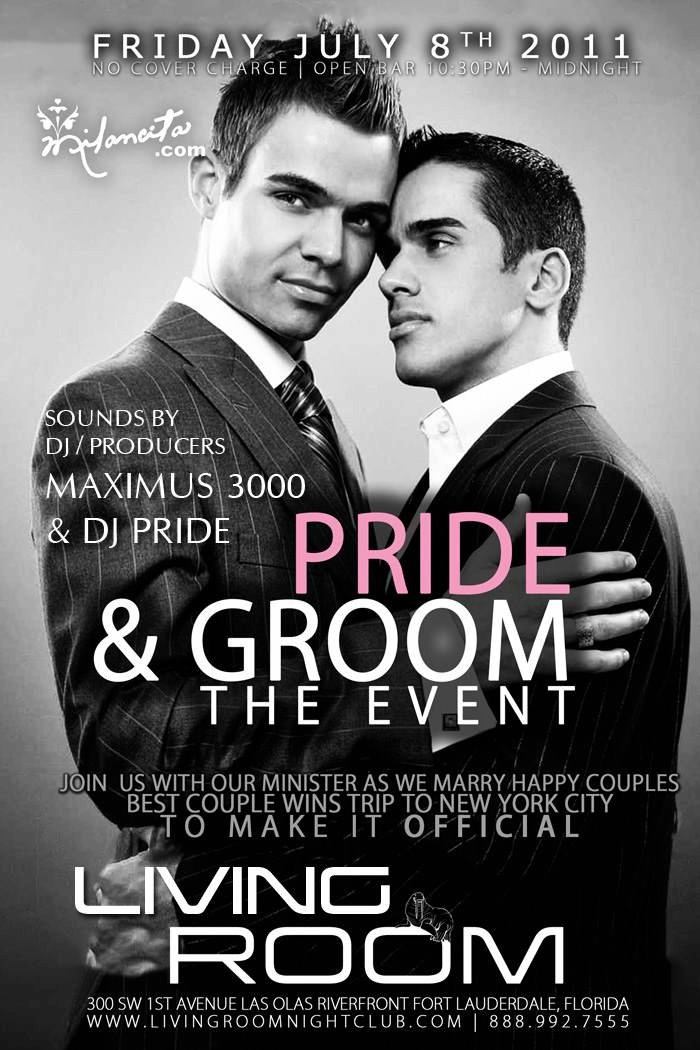 EVENTS: DJ/Producer Maximus 3000 U201cLiquid Fridays Presents: Pride U0026 Groomu201d @Living  Room Nightclub Ft Lauderdale, 7 8 11 Part 56