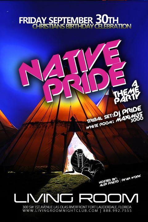 EVENTS DJ Producer Maximus 3000 Liquid Fridays Presents Native Pride Christian Leonards Birthday Living Room Nightclub Fort Lauderdale FL 9 30 11